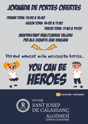 JORNADA de Puertas ABIERTAS: You can be  HEROINES AND HEROES